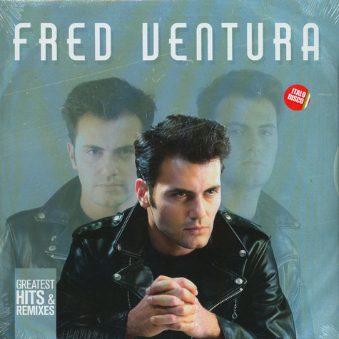 Fred Ventura - Greatest Hits & Remixes