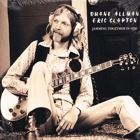 Duane Allman & Eric Clapton - Jamming Together In 1970