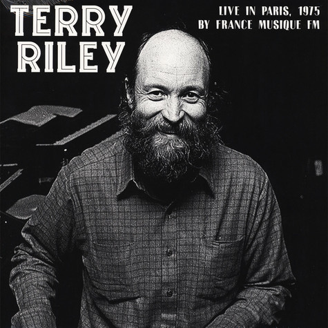 Terry Riley - Live In Paris 1975