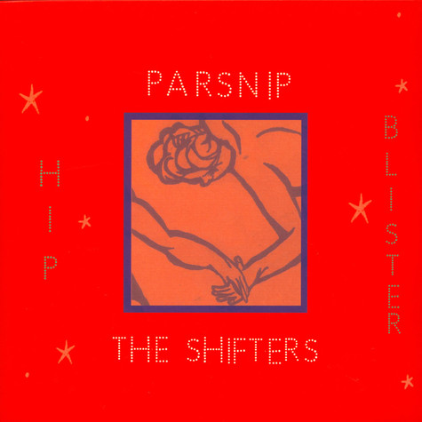 Parsnip  /  Shifters - Hip Blister