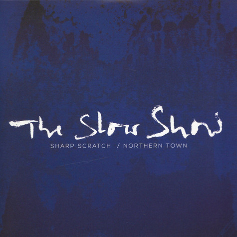 Slow Show, The - Sharp Scratch Record Store Day 2019 Edition