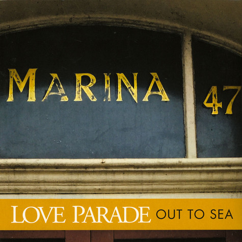 Love Parade - Out To Sea
