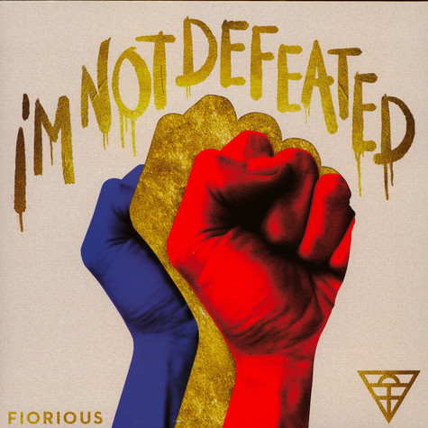 Fiorious - I'm Not Defeated