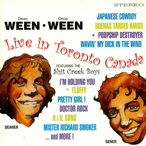 Ween - Live In Toronto Canada Featuring The Shit Creek Boys