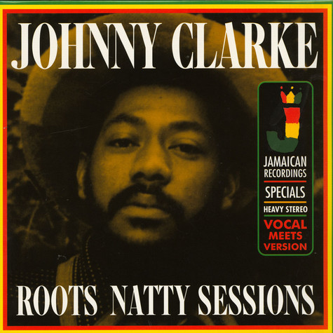 Johnny Clarke - Roots Natty Sessions 180g Edition