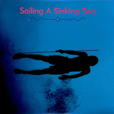 Olivia Wyatt & Bitchin Bajas - Sailing A Sinking Sea