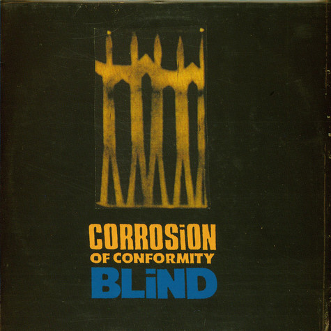 Corrosion Of Conformity - Blind