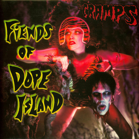 Cramps, The - Fiends Of Dope Island