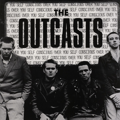 Outcasts, The - Self Conscious Over You