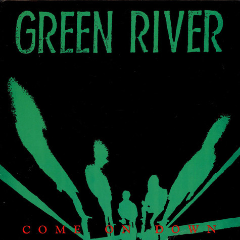 Green River - Come On Down