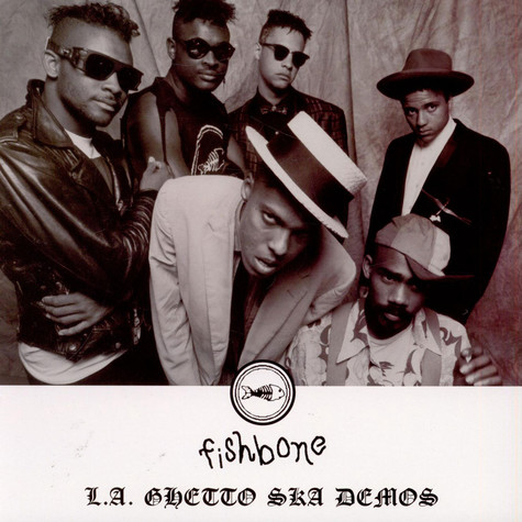Fishbone - L.A. Ghetto Ska Demos