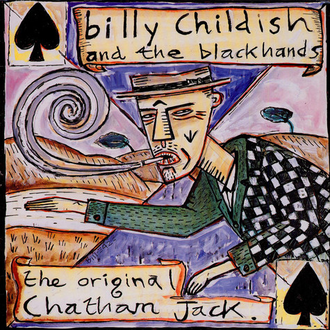 Billy Childish And The Blackhands - The Original Chatham Jack