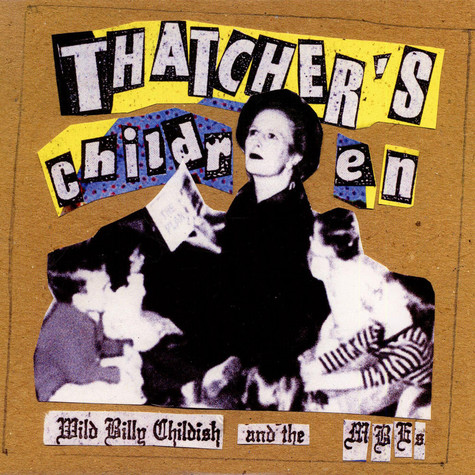 Wild Billy Childish & The Musicians Of The British Empire - Thatcher's Children