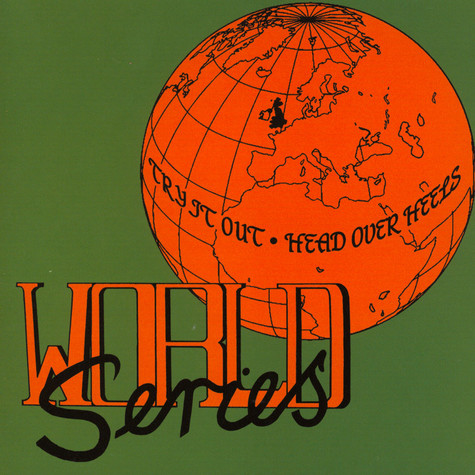 World Series - Try It Out / Head Over Heels