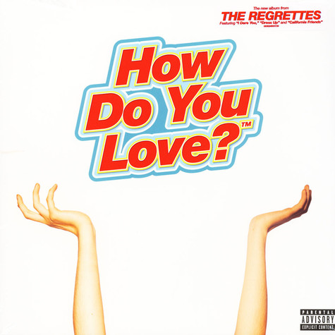 Regrettes, The - How Do You Love?