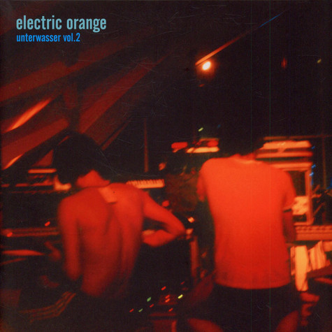 Electric Orange - Unterwasser Vol.2