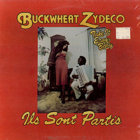 Buckwheat Zydeco Ils Sont Partis Band - Take It Easy, Baby