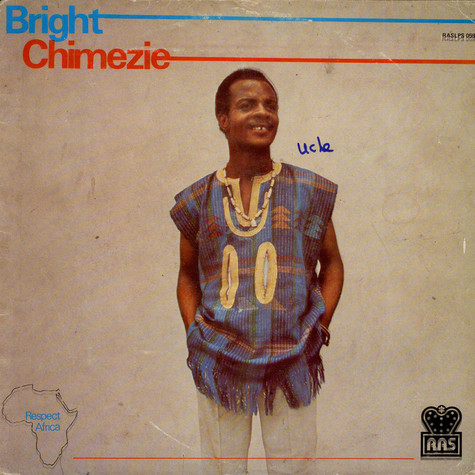 Bright Chimezie & His Zigima Sound - Respect Africa