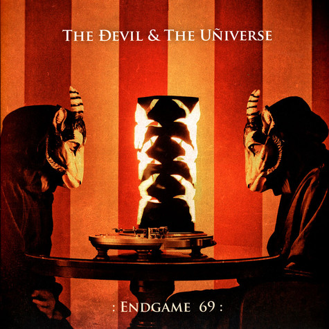Devil, The & The Universe - : Endgame 69 :