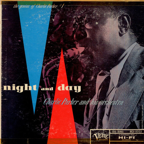 Charlie Parker And His Orchestra - Night And Day