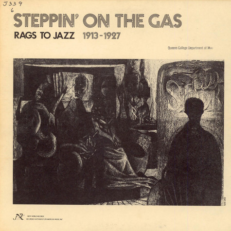 V.A. - Steppin' On The Gas: Rags To Jazz 1913-1927