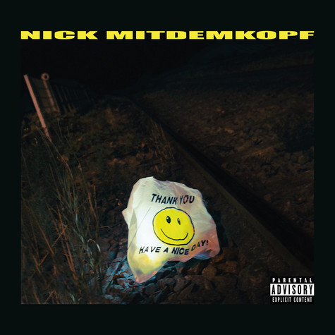 Nick Mitdemkopf - Thank You Have A Nice Day Deluxe Edition