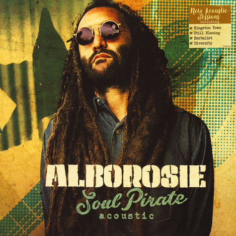 Alborosie - Soul Pirate Acoustic