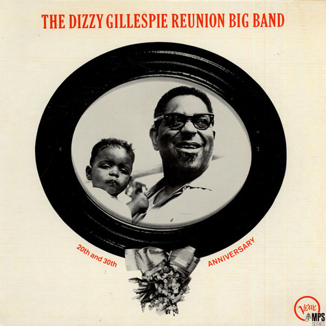 "Dizzy Gillespie - The Dizzy Gillespie ""Reunion"" Big Band 20th & 30th Anniversary"