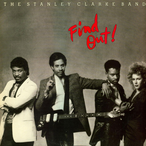 Stanley Clarke Band, The - Find Out!