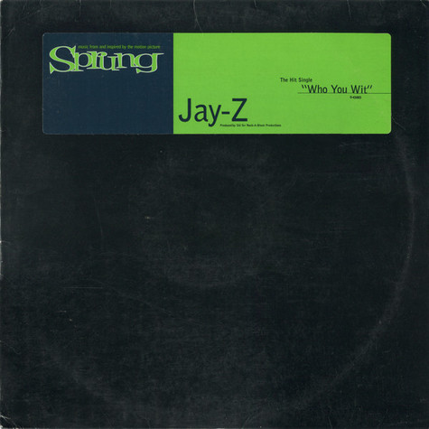 Jay-Z - Who You Wit