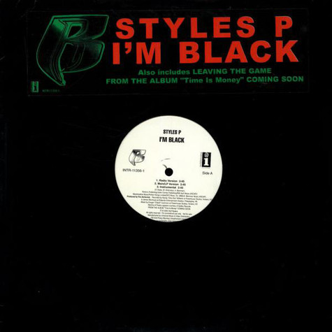 Styles P - I'm Black / Leaving The Game