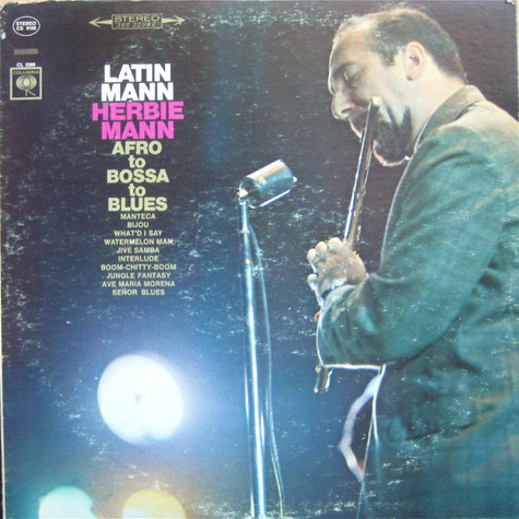 Herbie Mann - Latin Mann (Afro To Bossa To Blues)