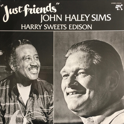 John Haley Sims, Harry Sweets Edison - Just Friends