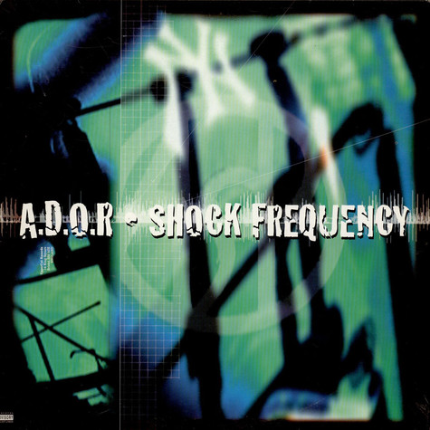 A.D.O.R. - Shock Frequency