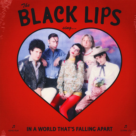 Black Lips - Sing In A World That's Falling Apart