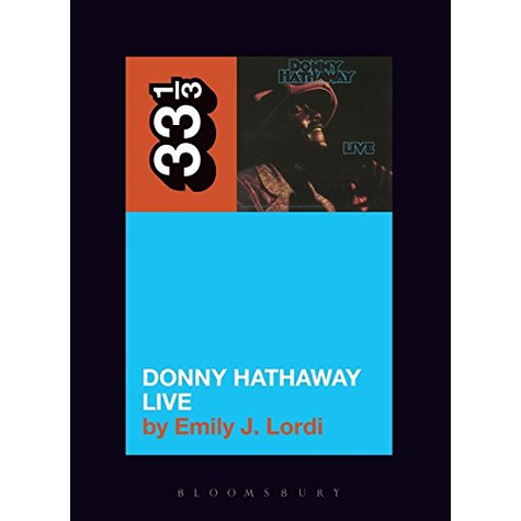 Donny Hathaway - Donny Hathaway Live By Emily J. Lordi