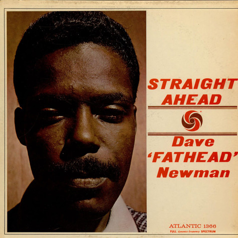 "David ""Fathead"" Newman - Straight Ahead"