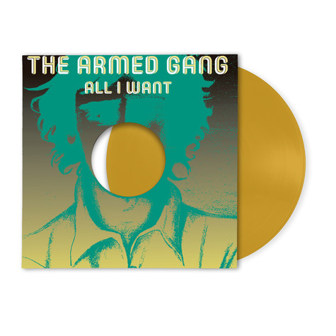 Armed Gang, The - All I Want HHV Exclusive Golden Vinyl Edition