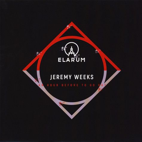 Jeremy Weeks - An Hour Before To Go Out