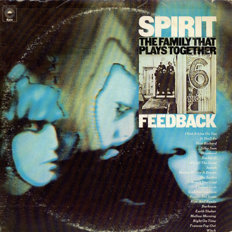 Spirit - The Family That Plays Together / Feedback