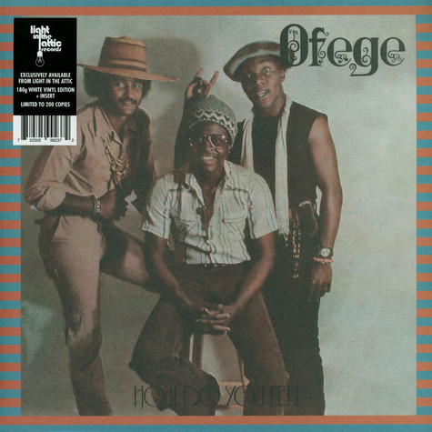 Ofege - How Do You Feel White Vinyl Edition