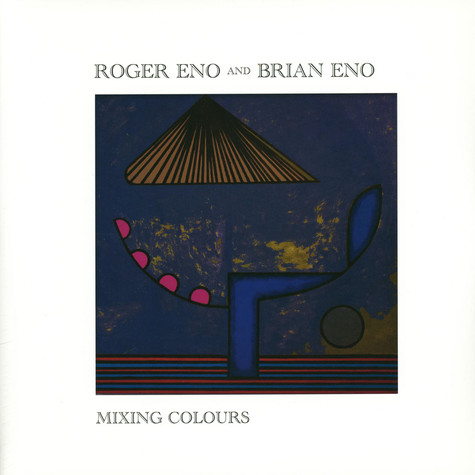 Roger & Brian Eno - Mixing Colours