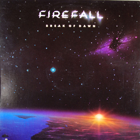 Firefall - Break Of Dawn