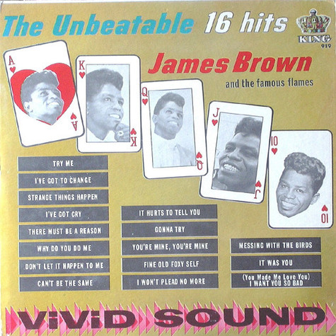 James Brown & The Famous Flames - The Unbeatable James Brown (16 Hits)