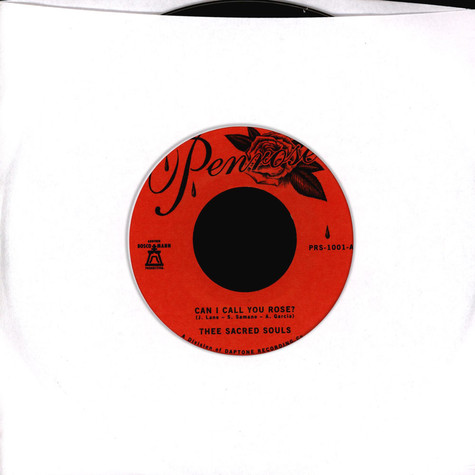Thee Sacred Souls - Can I Call You Rose / Weak For Your Love