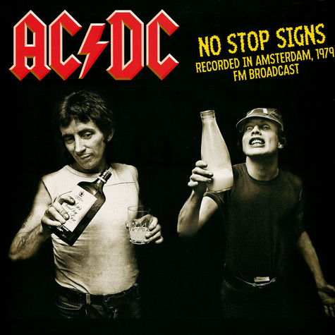 AC/DC - No Stop Signs: Recorded In Amsterdam 1979