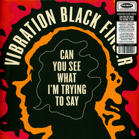 Vibration Black Finger - Can You See What I'm Trying To Say