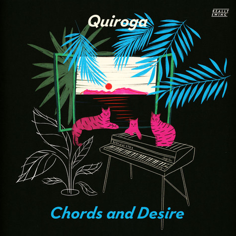 Quiroga - Chords And Desire