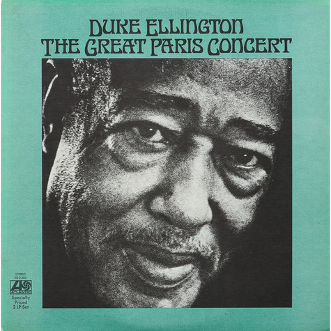 Duke Ellington And His Orchestra - The Great Paris Concert