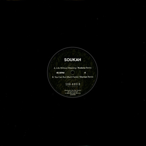 Soukah - Life Without Meaning / You Can Run Much Faster